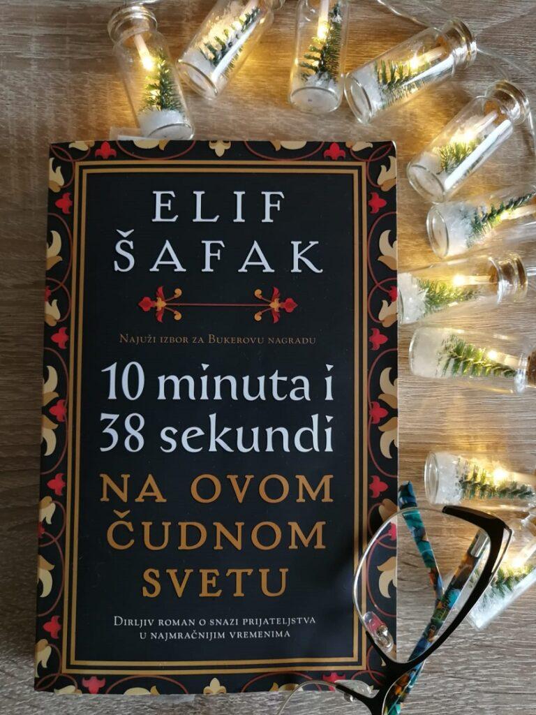 10 minuta i 38 sekundi na ovom čudnom svetu Elif Šafak